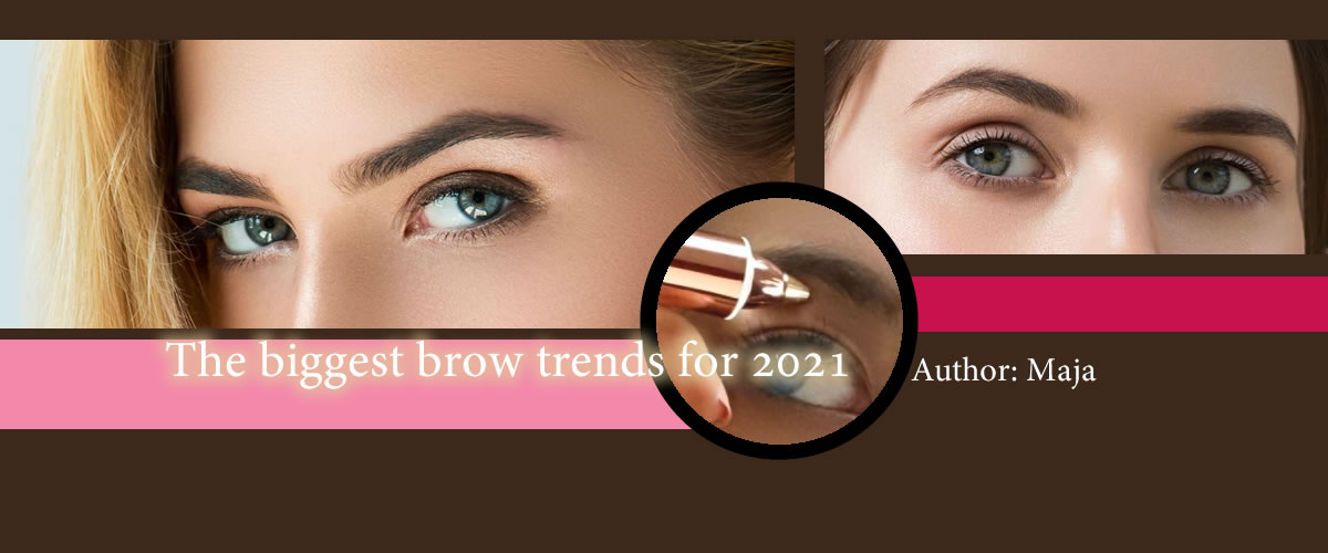 The biggest brow trends for 2021